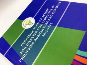 Department of Agriculture Strategic Plan of Action for Disaster Risk Reduction in Philippine Agriculture and Fisheries 2015-2025 #vjgraphicsprinitng #offsetprinting #growthroughprint #strategicplan — with Department of Agriculture - Philippines