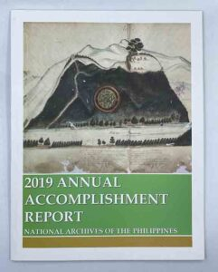 National Archives of the Philippines 2019 Annual Accomplishment Report #vjgraphicsprinting #growthroughprint #offsetprinting #digitalprinting #annualreport #ipublishph #printityourway