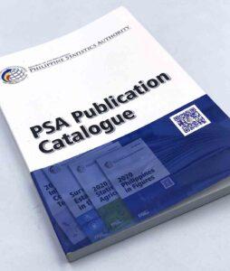 Philippine Statistics Authority PSA Publication Catalogue #vjgraphicsprinting #iPublishPH #growthroughprint #printityourway #offsetprinting #digitalprinting