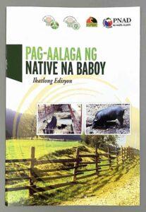 Department of Agriculture - Bureau of Agricultural Research Pag-aalaga ng Native na Baboy Booklet #vjgraphicsprinting #ipublishph #printityourway #growthroughprint #offsetprinting #digitalprinting