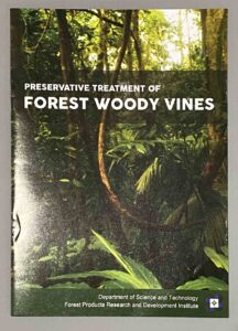 DOST-FPRDI Forest Products Research and Development Institute Preservative Treatment of Forest Woody Vines Book #vjgraphicsprinting #growthroughprint #ipublishph #printityourway #offsetprinting #digitalprinting